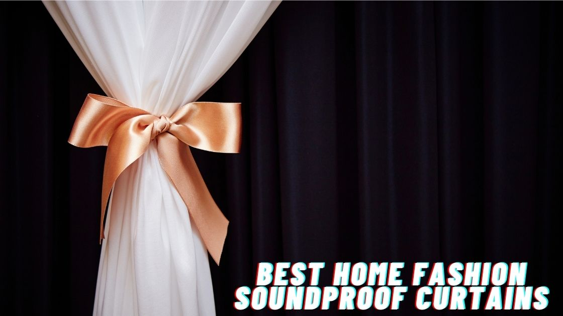 Best Home Fashion Soundproof Curtains