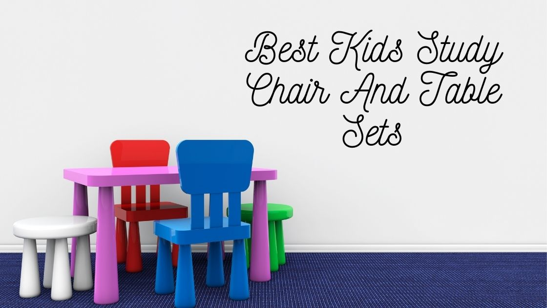 Best Kids Study Chair And Table Sets