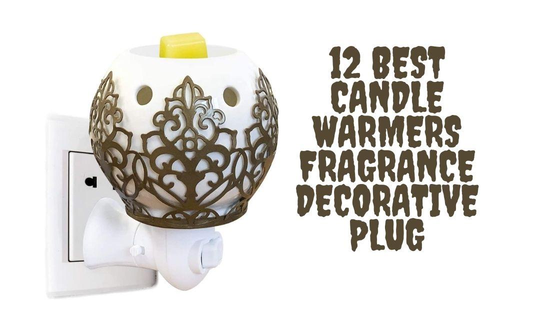 12 Best Candle Warmers Fragrance Decorative Plug