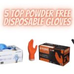 5 Top Powder Free Disposable Gloves